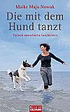 Die mit dem Hund tanzt von Maike Maja Nowak